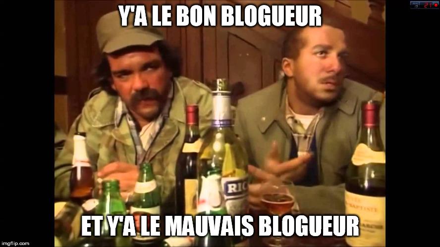 le bon blogueur et le mauvais blogueur