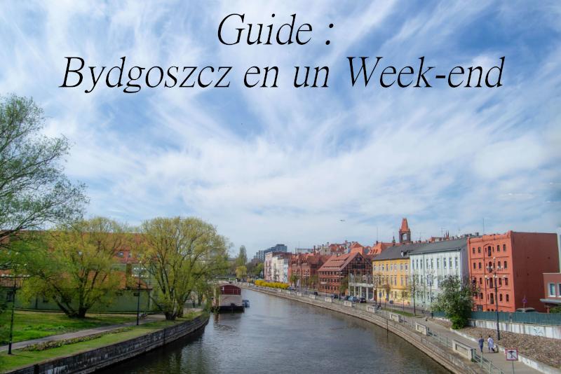 Guide de bydgoszcz en un weekend